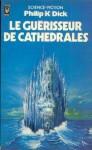 Le guérisseur de cathédrales (PP 1980).jpg