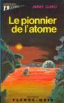 Le pionnier de l'atome.jpg