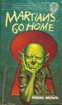 Martians, go home (Ballantine 1976).jpg