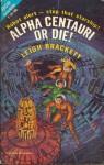 Alpha Centauri or die ! (Ace Double F-187).jpg