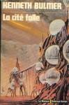 La cité folle (Le Masque1975).jpg