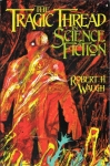 The tragic thread in science fiction.jpg
