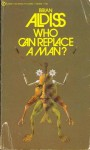 Who can replace a man (Signet 1972).jpg