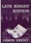 Late Knight edition (NESFA 1985).jpg