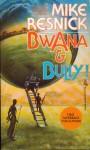 Bwana & Bully (Tor 1991).jpg