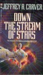 Down the stream of stars (Bantam 1990).jpg