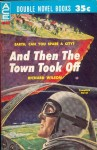And then the town took off (Ace Double D-437).jpg