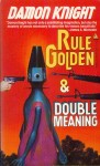 Rule golden & Double meaning (Tor Double 34 1991).jpg