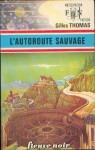 L'autoroute sauvage (FN 1976).jpg