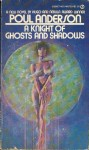 A knight of ghosts and shadows (Signet 1975).jpg