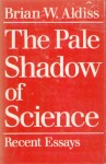 The pale shadow of science.jpg