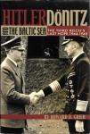 Hitler Dönitz and the baltic sea.jpg