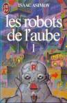 Les robots de l'aube T1 (JL 1984).jpg