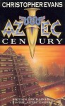 Aztec century (Gollancz 1994).jpg