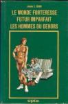 Le monde forteresse & Futur imparfait & Les hommes du dehors (OPTA 1977).jpg
