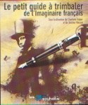 Le petit guide à trimbaler de l'imaginaire français.jpg
