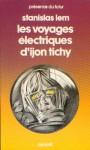 Les voyages électriques d'Ijon Tichy (Denoel 1980).jpg