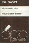 Alpha ou la mort & Le recommencement (OPTA 1976.jpg