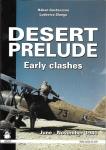 Desert prelude Early clashes.jpg