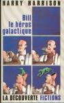 Bill Le héros galactique (La Découverte 1985).jpg