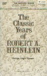 The classic years of Robert A Heinlein.jpg